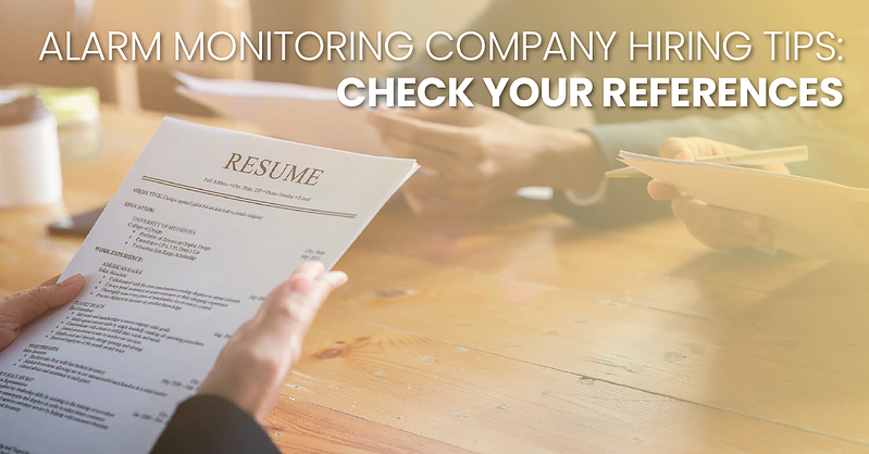 Alarm Monitoring Company Hiring Tips Check Your References_fb