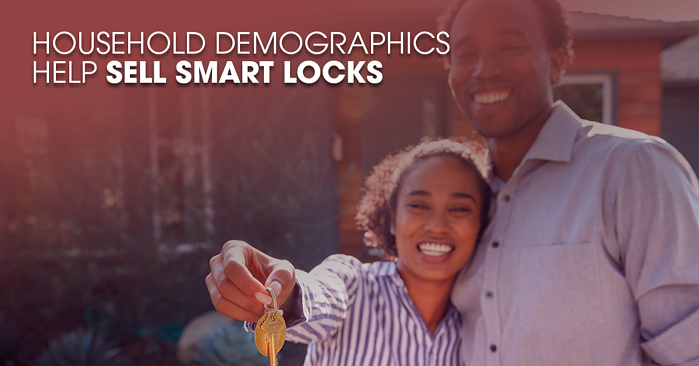 Household Demographics Help Sell Smart Locks FB