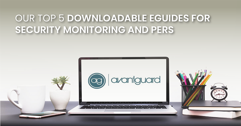 Our Top 5 Downloadable for Security Monitoring and PERS_fb