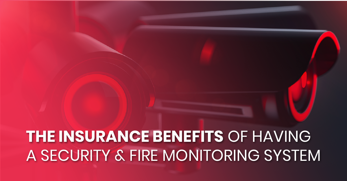 The Insurance Benefits of Having a Security & Fire Monitoring System_fb
