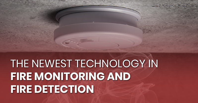 The Newest Technology in Fire Monitoring and Fire Detection_fb