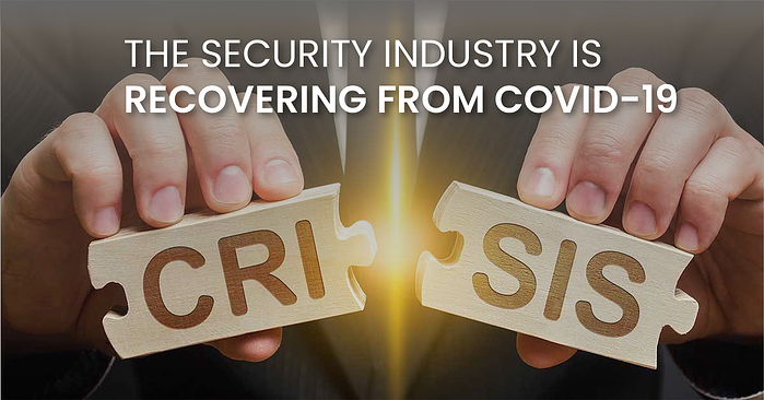 The Security Industry Is Recovering From COVID-19(fb)
