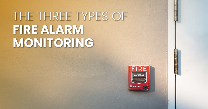 The Three Types of Fire Alarm Monitoring _fb