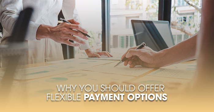 Why You Should Offer Flexible Payment Options FB
