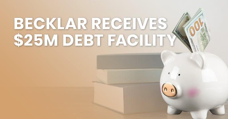 Becklar, new debt facility, avantguard monitoring