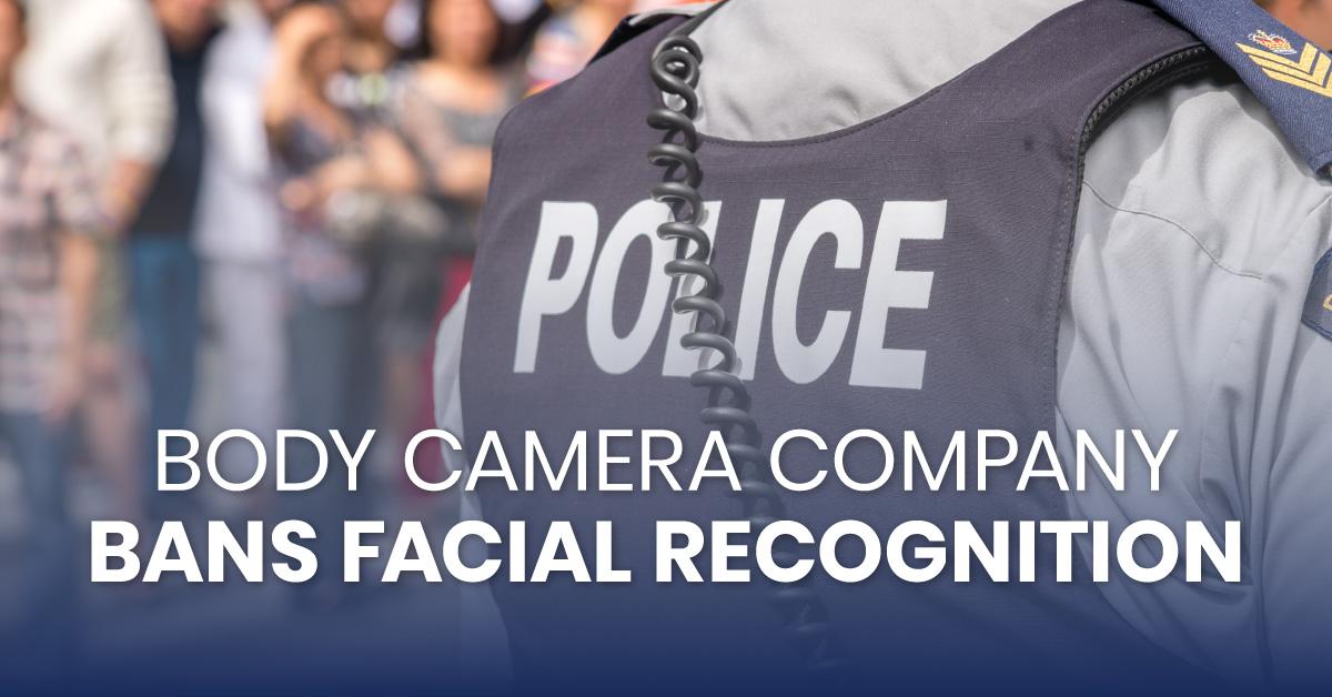 body_camera_company_bans_facial_recognition_fb