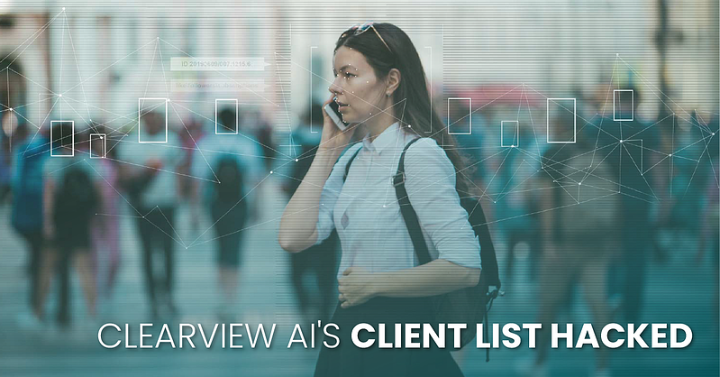 clearview-ai-client-list-hacked-fb
