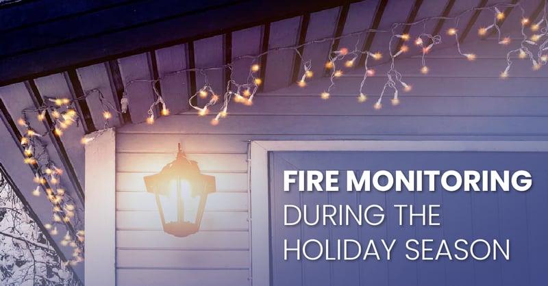 fire-monitoring-holiday-season