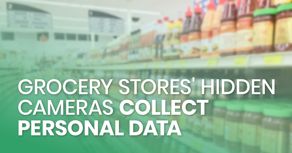 grocery_stores'_hidden_cameras_collect_personal_data_fb