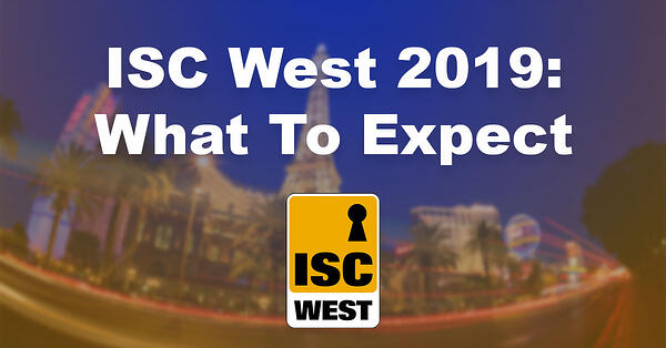 ISC West, what to expect, tips
