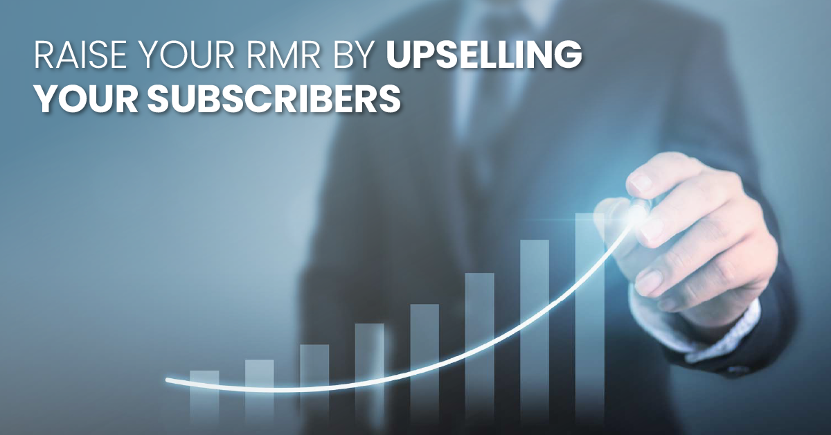 raise-your-rmr-upselling-your-subscribers-fb