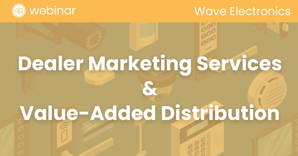 wave electronics, webinar, security distributor