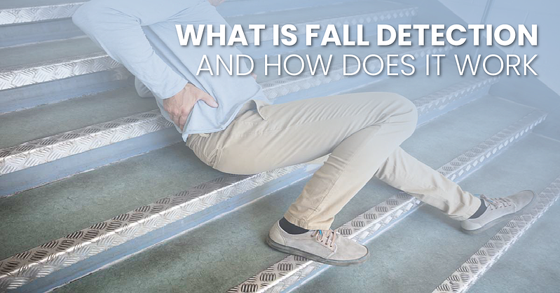 what-is-fall-detection-how-it-works