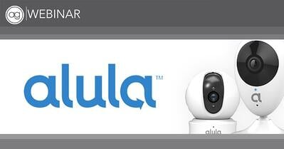 Alula, webinar, IP Cameras, Connect+
