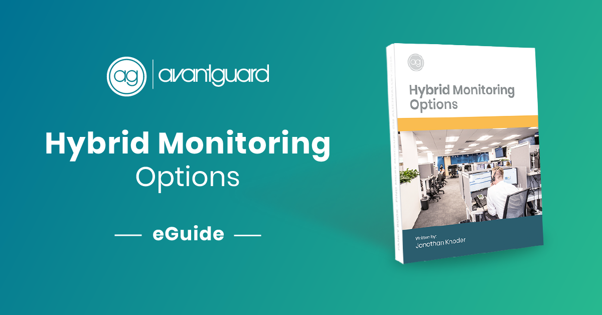 eGuide, AvantGuard Hybrid Monitoring Options for Central Stations