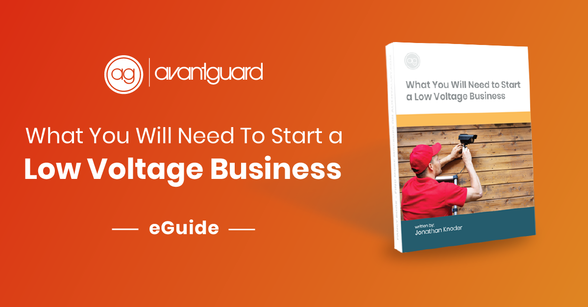 eGuide, What You Will Need to Start a Low Voltage Business